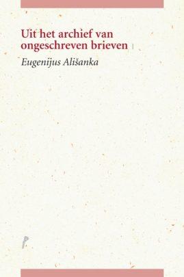 Alisanka-UitHetArchiefVanOngeschrevenBrieven