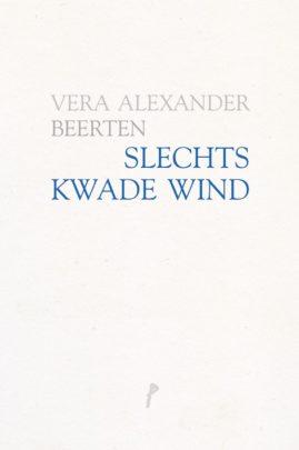 BeertenVeraAlexander-SlechtsKwadeWind